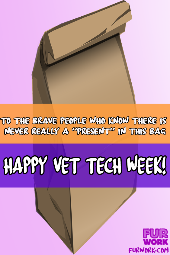Happy Vet Tech Week brown paper bag vet tech veterinary nurse humor
