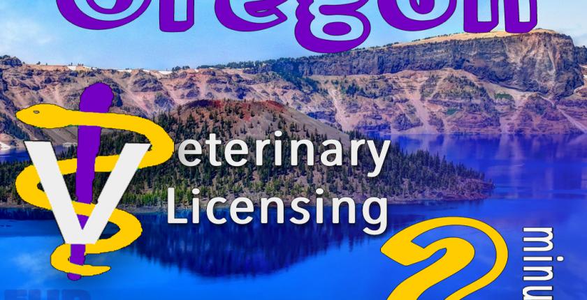Oregon Veterinary Licensing 2 minutes vet staff symbol, lake scenery FurWork blog
